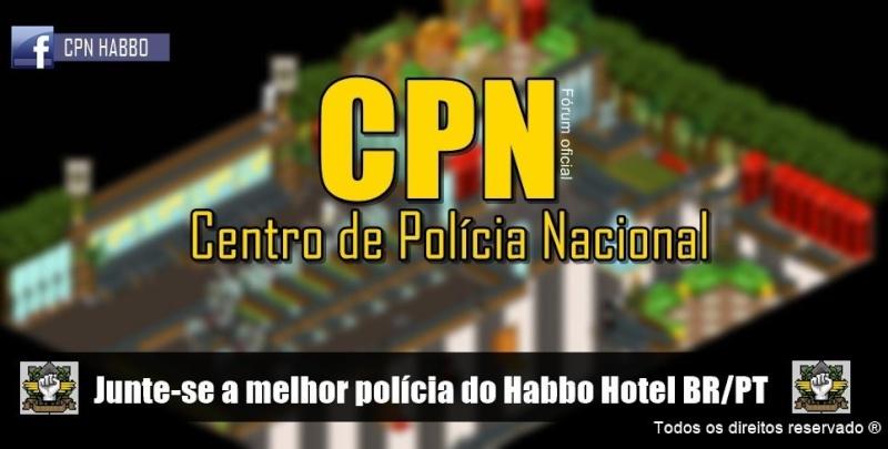Polícia CPN - OFICIAL ®