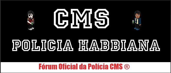 POLÍCIA CMS ®