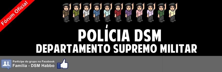 Polícia DSM - Oficial ®