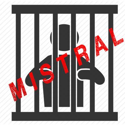 MISTRAL PRISON
