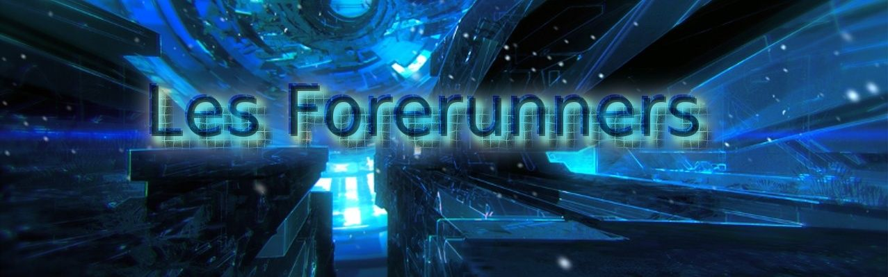 Les Forerunners