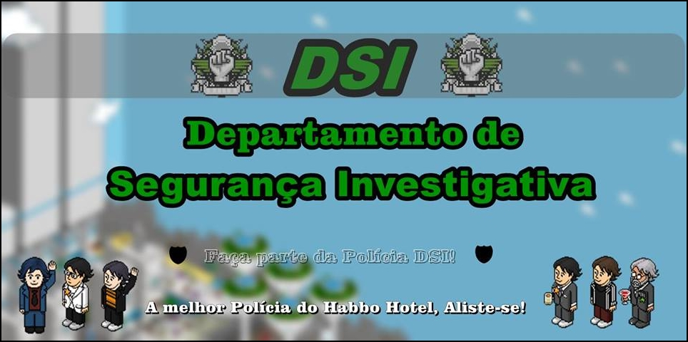 POLÍCIA DSI ® OFICIAL
