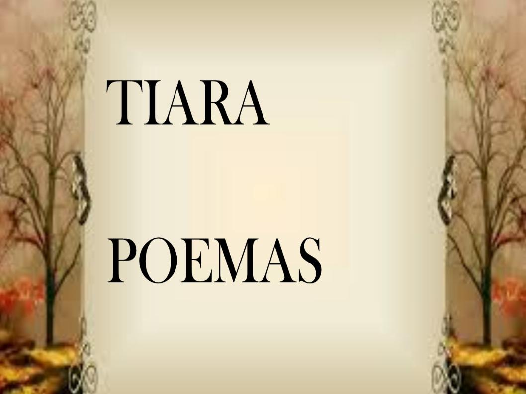 Tiara y sus poemas