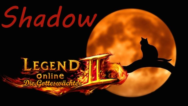 Legend's Gilde Shadow