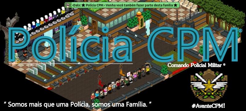 Polícia CPM ®