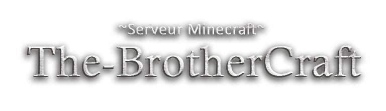 the-brothercraft le serveur pvp-survie
