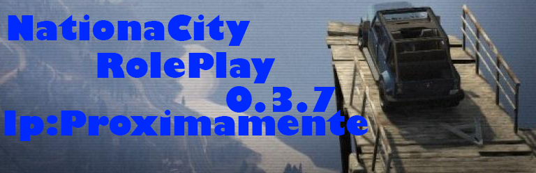 NationalCity RolePlay 0.3.7